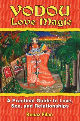 Image for Vodou Love Magic - A Practical Guide Love, Sex, and Relationships