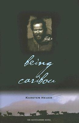 Being Caribou, Heuer, Karsten