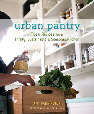 Image for Urban Pantry - Tips & Recipes for a Thrifty, Sustainable & Seasonal Kitchen