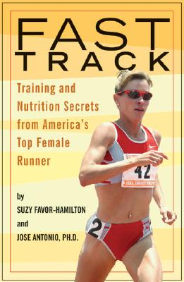 Image for Fast Track: Training and Nutrition Secrets from America's Top Female Runner