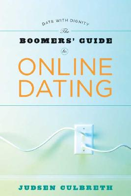 Image for The Boomer's Guide To Online Dating