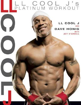 Image for LL Cool J's Platinum Workout: Sculpt Your Best Body Ever with Hollywood's Fittest Star