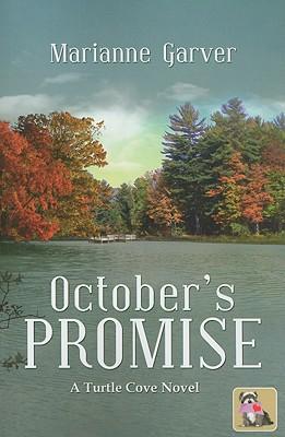October's Promise: A Turtle Cove Novel, Garver, Marianne