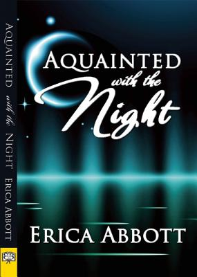 AQUAINTED WITH THE NIGHT, ABBOTT, ERICA