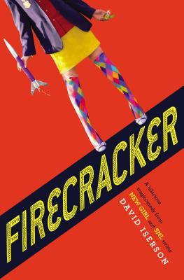 Firecracker, David Iserson