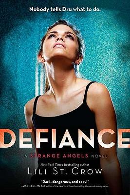 Image for Defiance (Strange Angels, Book 4)