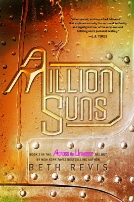 MILLION SUNS (ACROSS THE UNIVERSE, NO 2), REVIS, BETH