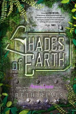 SHADES OF EARTH (ACROSS THE UNIVERSE, NO 3), REVIS, BETH