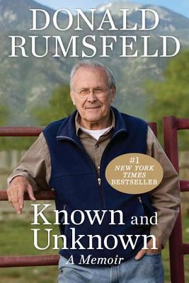 Known and Unknown: A Memoir, Donald Rumsfeld