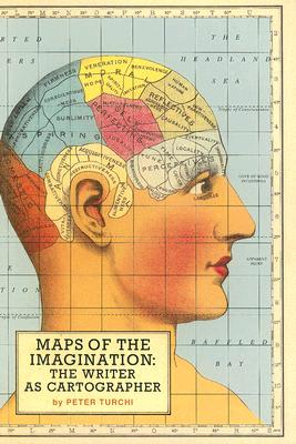 Maps of the Imagination: The Writer as Cartographer, Turchi, Peter