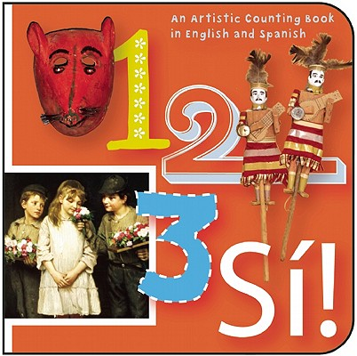 1, 2, 3, S�!: Numbers in English y Espa�ol (ArteKids), Budnick, Madeleine