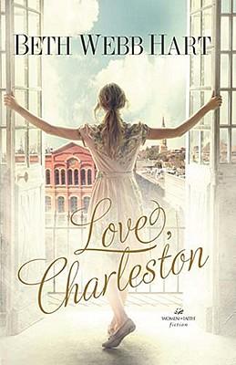Love, Charleston, Beth Webb Hart
