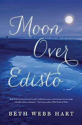MOON OVER EDISTO, HART, BETH WEBB