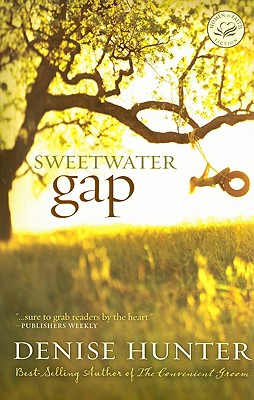 "Sweetwater Gap (Women of Faith Fiction), ""Hunter, Denise"""