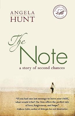 The Note (Women of Faith Fiction), Angela Elwell Hunt
