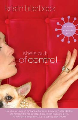 Image for She's Out of Control (Ashley Stockingdale Series #2)
