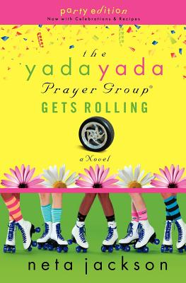 Image for The Yada Yada Prayer Group Gets Rolling (The Yada Yada Prayer Group, Book 6) (With Celebrations and Recipes)
