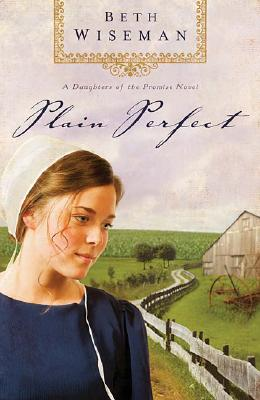 Image for Plain Perfect (Daughters of the Promise, Book 1)