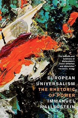 Image for European Universalism: The Rhetoric of Power