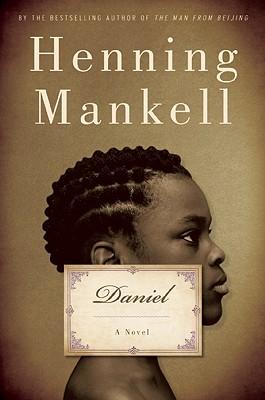 Daniel, Henning Mankell