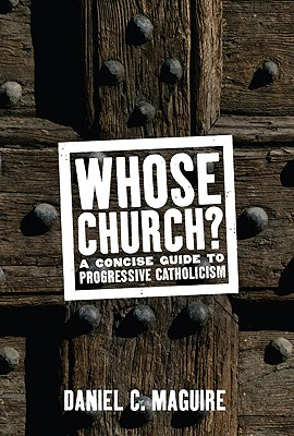 Image for Whose Church?: A Concise Guide to Progressive Catholicism (Whose Religion?)