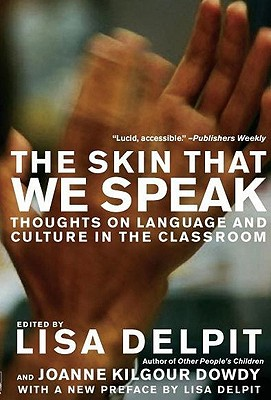Image for The Skin That We Speak: Thoughts on Language and Culture in the Classroom