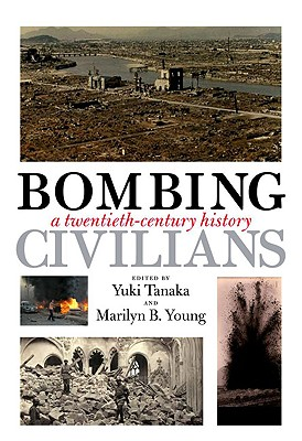 Image for Bombing Civilians: A Twentieth-Century History