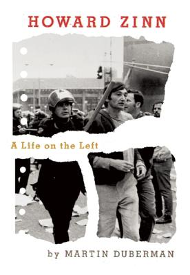 Image for Howard Zinn: A Life on the Left