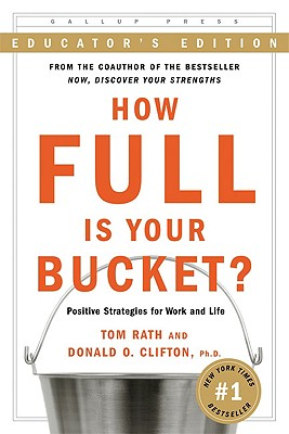 Image for How Full Is Your Bucket? Educator's Edition: Positive Strategies for Work and Life