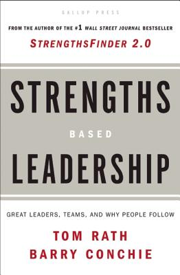 Strengths-Based Leadership, Tom Rath, Barry Conchie