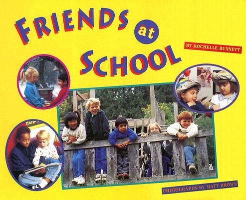 Friends at School, Rochelle Bunnett