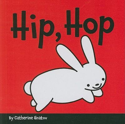 Hip, Hop, Catherine Hnatov
