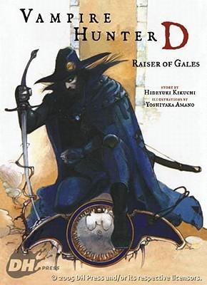Vampire Hunter D, Vol. 2: Raiser of Gales, Hideyuki Kikuchi