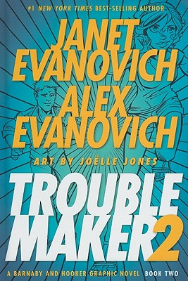 TROUBLEMAKER, BOOK 2, EVANOVICH, JANET