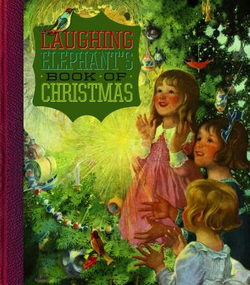 Image for The Laughing Elephant's Book of Christmas