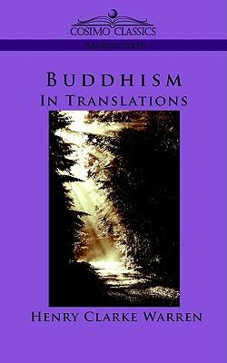 Buddhism: In Translations, Warren, Henry Clark