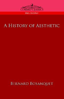 A History of Aesthetic, Bernard Bosanquet