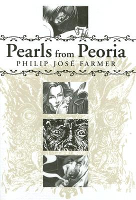 PEARLS FROM PEORIA (signed/limited ed.)