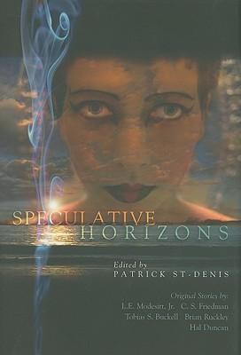 Speculative Horizons, St-Denis, Patrick (Editor).