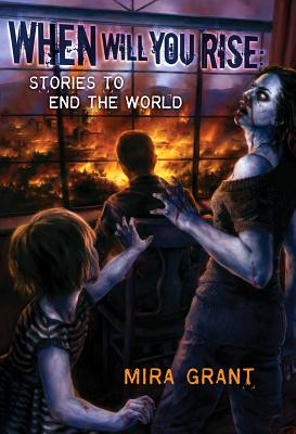 Image for When Will You Rise: Stories to End the World