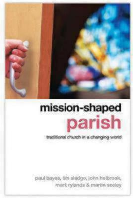 Image for Mission-Shaped Parish: Traditional Church in a Changing World