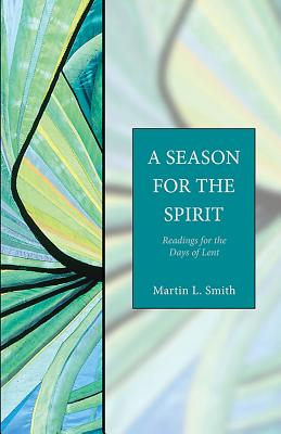 Image for A Season for the Spirit: Readings for the Days of Lent