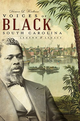 Image for VOICES OF BLACK SOUTH CAROLINA: LEGEND & LEGACY