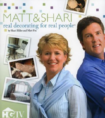 Matt & Shari : Real Decorating For Real People, MATT FOX