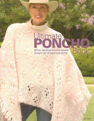 Image for Ultimate Poncho Book (Knit & Crochet)