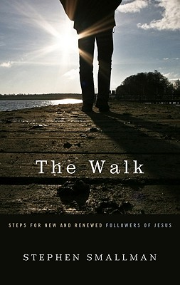 Image for The Walk: Steps for New and Renewed Followers of Jesus