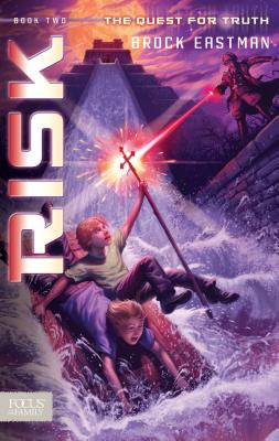 Risk (Quest for Truth, Book 2), Brock D. Eastman