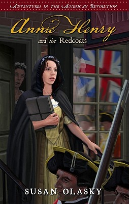 Image for Annie Henry and the Redcoats: Adventures in the American Revolution - Book 4