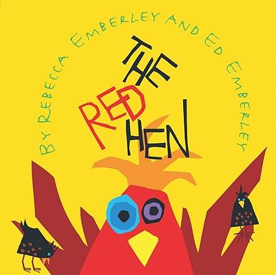 The Red Hen, Emberley, Rebecca
