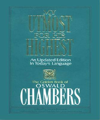 My Utmost for His Highest: An Updated Edition in Today's Language, Chambers, Oswald